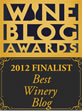 2012 Wine Blog Awards 'Best Winery Blog' Finalist