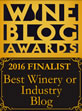 2016 Wine Blog Awards 'Best Winery/Industry Blog' Finalist